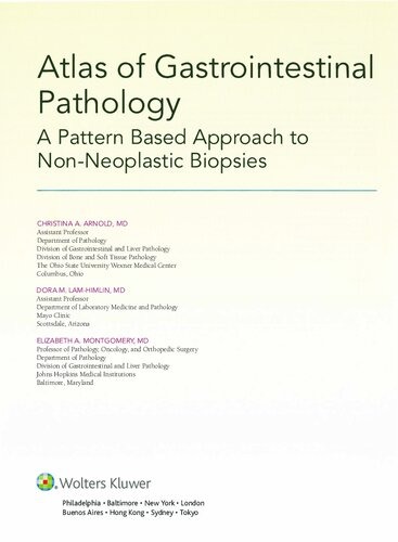 Atlas of Gastrointestinal Pathology: A Pattern Based Approach to Non-Neoplastic Biopsies