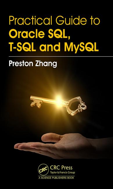 Practical guide to Oracle SQL, T-SQL and MySQL
