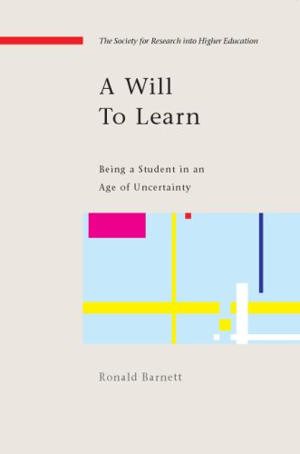 A Will to Learn: Being a Student in an Age of Uncertainty