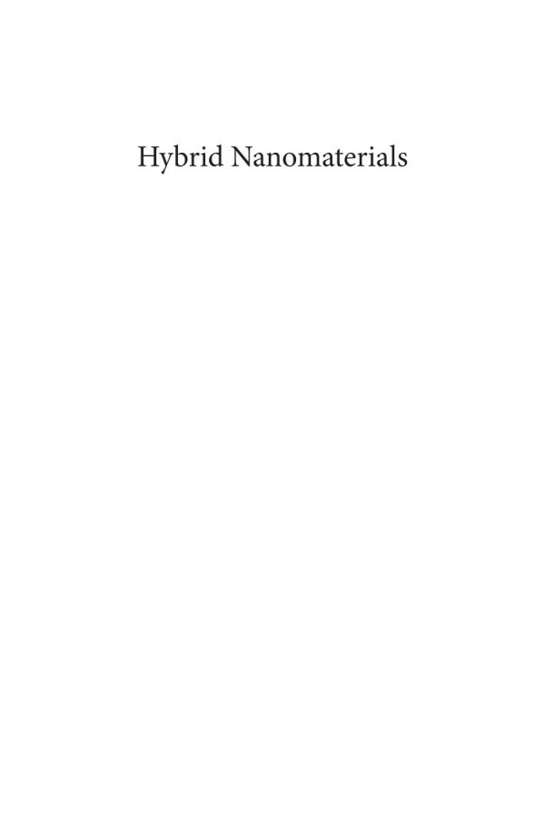 Hybrid nanomaterials : advances in energy, environment and polymer nanocomposites