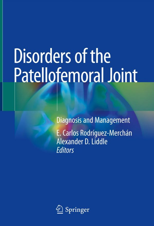 Disorders of the Patellofemoral Joint: Diagnosis and Management