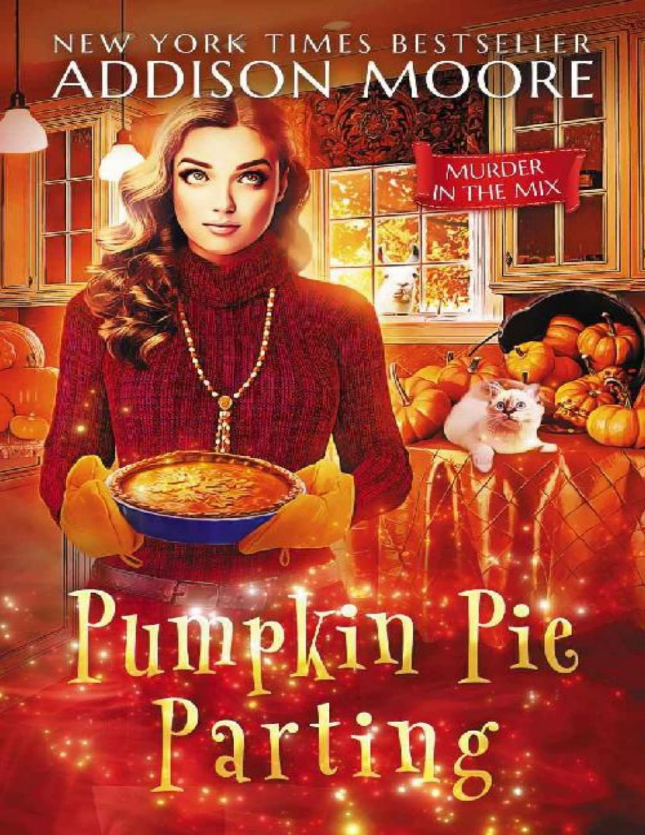 Pumpkin Pie Parting (Murder in the Mix 15)