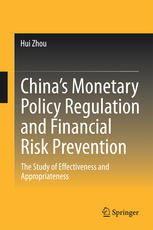 China's Monetary Policy Regulation and Financial Risk Prevention: The Study of Effectiveness and Appropriateness