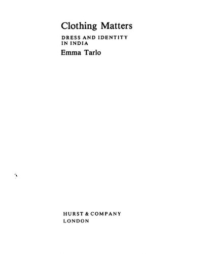 Clothing matters : dress and identity in India