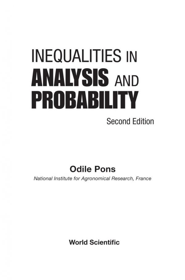 Inequalities in Analysis and Probability: 2nd Edition