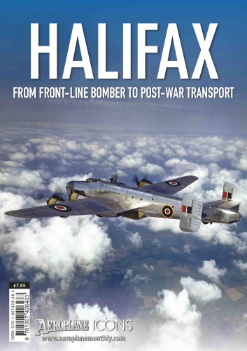 Halifax: From Front-Line Bomber to Post-War Transport