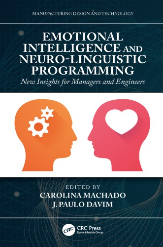 Emotional Intelligence and Neuro-Linguistic Programming  New Insights for Managers and Engineers