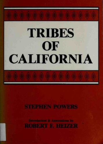 Tribes Of California Stephen Powers Robert F Heizer Download
