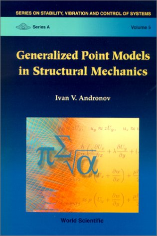 Generalized Point Models in Strtuctural Mechanics