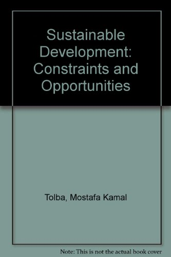 Sustainable Development. Constraints and Opportunities