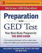 McGraw-Hill Education Preparation for the GED Test: Your Best Study Program for THE NEW EXAM