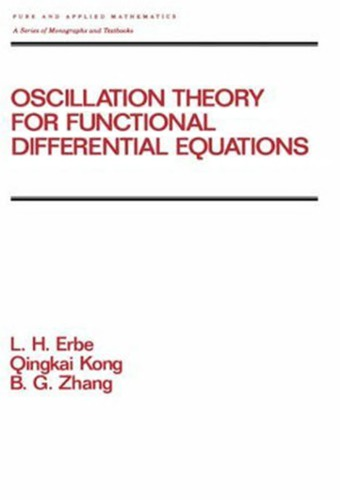 Oscillation theory for functional differential equations