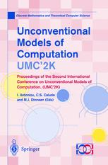 Unconventional Models of Computation, UMC'2K: Proceedings of the Second International Conference on Unconventional Models of Computation, (UMC'2K)