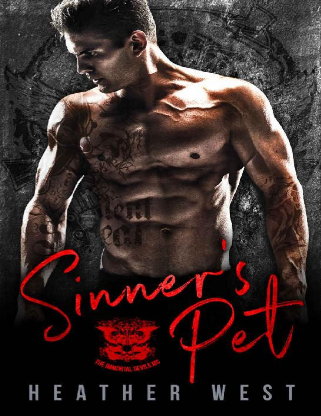 Sinner's Pet: A Motorcycle Club Romance (The Immortal Devils MC) (Dirty Bikers Book 3)