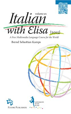 Italian with Elisa: A Multimedia Language Course For the World