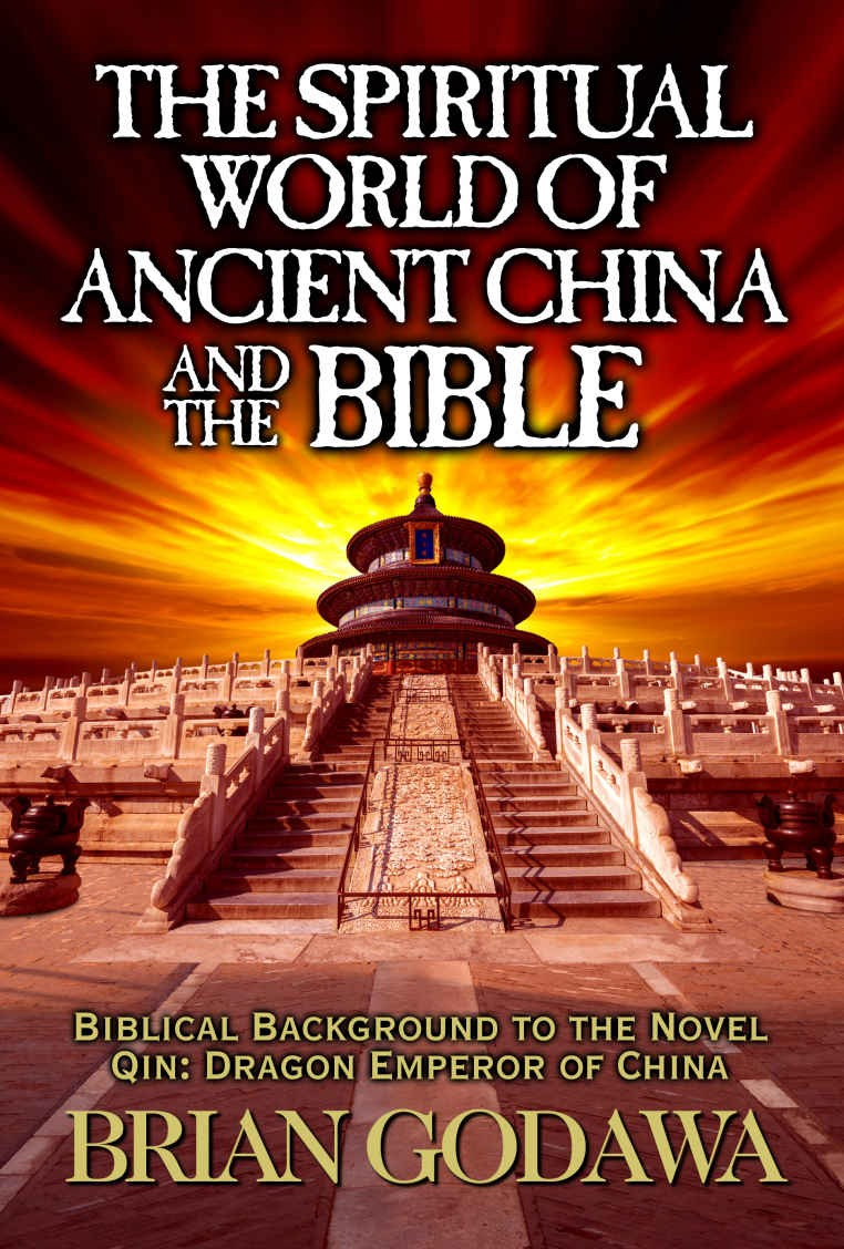 The Spiritual World of Ancient China and the Bible