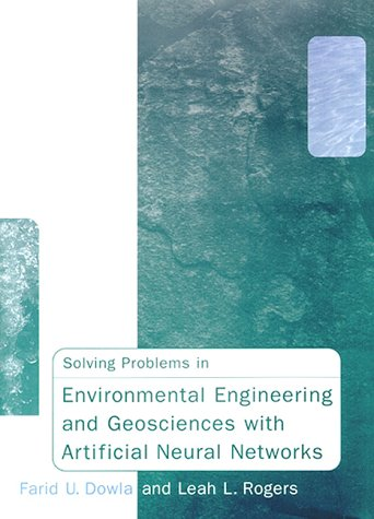 Solving Problems in Environmental Engineering and Geosciences With Artificial Neural Networks