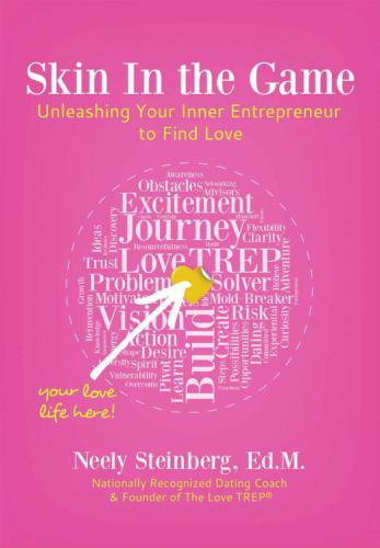 Skin In the Game: Unleashing Your Inner Entrepreneur to Find Love