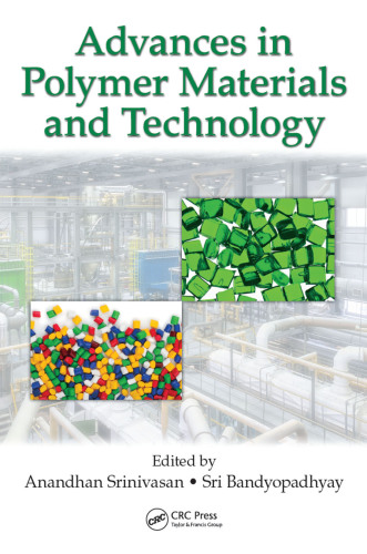 Advances in polymer materials and technology