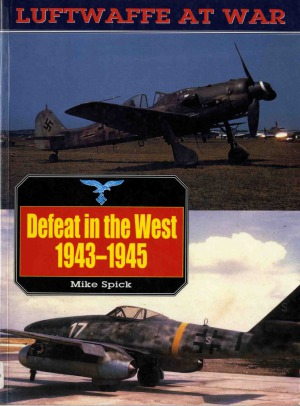 Defeat In The West, 1943-1945