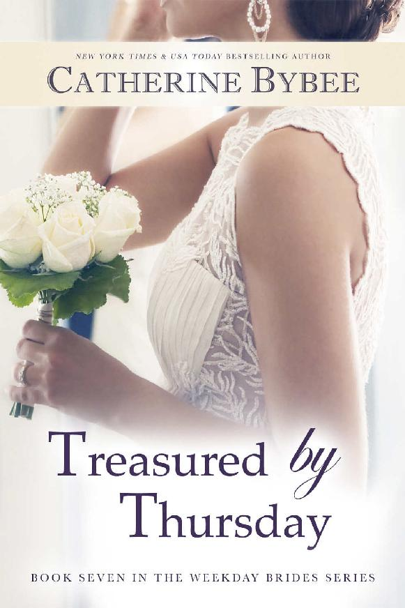 Treasured by Thursday (Weekday Brides Series Book 7)
