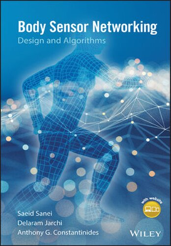 Body Sensor Networking, Design and Algorithms