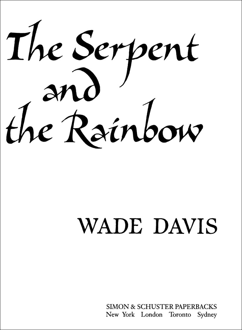 The Serpent and the Rainbow: A Scientist's Journey into Hatian Voodoo, Zombis and Magic
