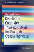 Distributed Creativity: Thinking Outside the Box of the Creative Individual