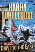 Turtledove, Harry - Settling Accounts 02 - Drive to the East