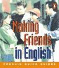 Penguin Quick Guides: Making Friends in English (Penguin English)