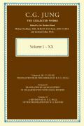 The Collected Works of C.G. Jung: the First Complete English Edition of the Works of C.G. Jung