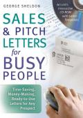 Sales & Pitch Letters for Busy People : Time-saving, Money-making, Ready-to-use Letters for Any Prospect