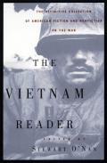 The Vietnam reader: the definitive collection of American fiction and nonfiction on the war