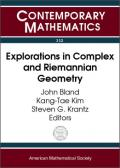 Explorations in Complex and Riemannian Geometry: A Volume Dedicated to Robert E. Greene