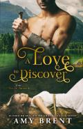 A Love to Discover (Loving in the Highlands Book 2)