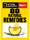 88 Natural Remedies. Ancient Healing Traditions for Modern Times