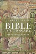 HarperCollins Bible Dictionary, 3rd Revised & Updated Edition