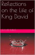 Reflections on the Life of King David