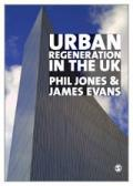 Urban Regeneration in the UK: Theory and Practice
