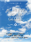 Achieve Your Goals. Fulfill Your Dreams with Help from Classic Self-help Thinkers