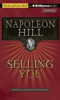 Selling You! : A Practical Guide to Achieving the Most by Becoming Your Best