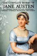 Complete Works of Jane Austen. Emma, Lady Susan, Mansfield Park, Northanger Abbey, Persuasion, Pride and Prejudice, Sense and Sensibility. ILLUSTRATED. (mobi)