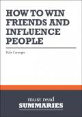 A Joosr guide to How to win friends and influence people by Dale Carnegie