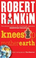 Knees Up Mother Earth: Book 7 of the Brentford Trilogy