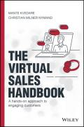 The Virtual Sales Handbook: A Hands-on Approach to Engaging Customers