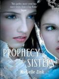 Prophecy of the Sisters Book 1