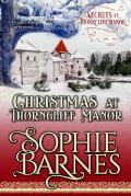 Secrets At Thorncliff Manor 04 - Christmas At Thorncliff Manor (2017)