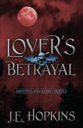 Lover's Betrayal- Misfits of the Lore Series