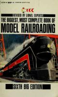 The Biggest, Most Complete Book of Model Railroading