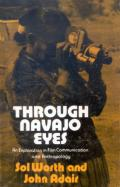 Through Navajo Eyes: An Exploration in Film Communication and Anthropology